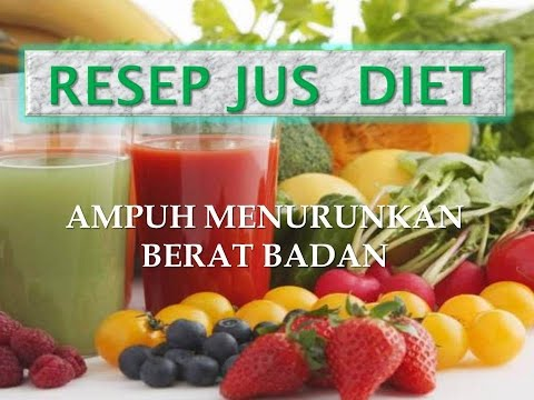 Video Resep Jus Diet Efektif Untuk Menurunkan Berat Badan