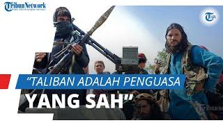Sebut Taliban adalah Penguasa Sah, Rusia: Tidak Ada Alternatif Lain Selain Mereka