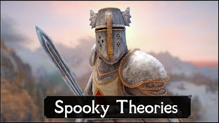 Skyrim: 5 Spooky Theories Crazy Enough to be True - The Elder Scrolls 5 Lore (Part 8)
