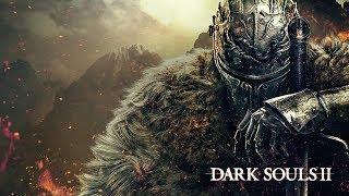 Dark Souls 2  Стрим #1