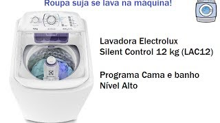 Lavadora Electrolux Silent Control 12 kg (LAC12) - Cama e Banho/Nível Alto