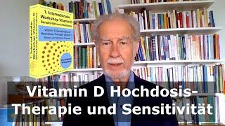 Vitamin D Hochdosis-Therapie und Sensitivität - 1. Internationaler Workshop zu Vitamin D
