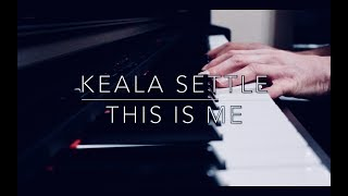 This Is Me   Keala Settle   The Greatest Showman (Piano)