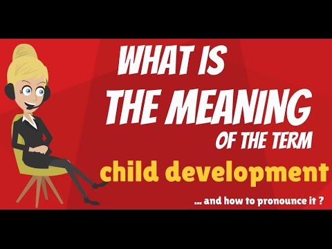mp4 Healthy Child Development Meaning, download Healthy Child Development Meaning video klip Healthy Child Development Meaning