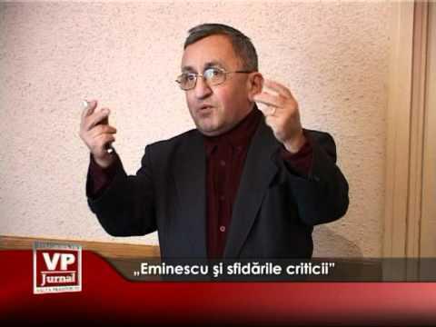 """""""Eminescu şi sfidările criticii"""""""