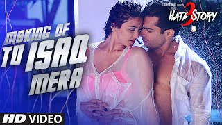 Making of Tu Isaq Mera - Video - Hate Story 3