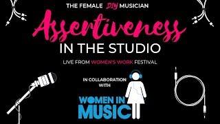 Assertiveness In The Studio