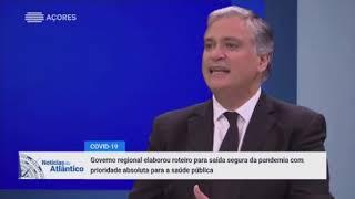 Governo dos Açores está a analisar regresso à normalidade pós-COVID19