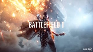 Flamethrowers, Horses, and Zeppelins. Oh My!: A Battlefield 1 Stream