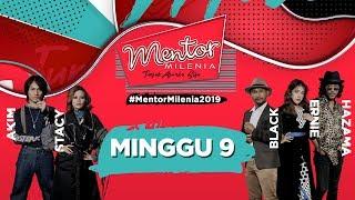 [FULL] Mentor Milenia 2019 | Minggu 9