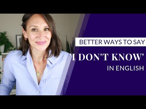 Better Ways to Say 'I Don't Know' [English for Work]