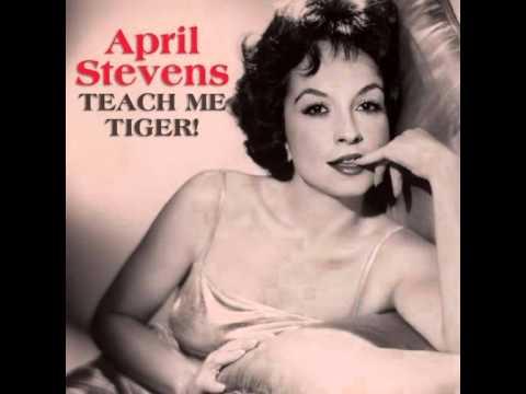 April Stevens - Teach Me Tiger