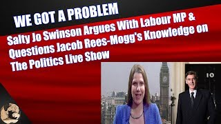 Jo Swinson Argues With Labour MP & Questions Jacob Rees-Mogg's Knowledge on The Politics Live Show