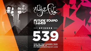 Future Sound of Egypt 539 with Aly & Fila