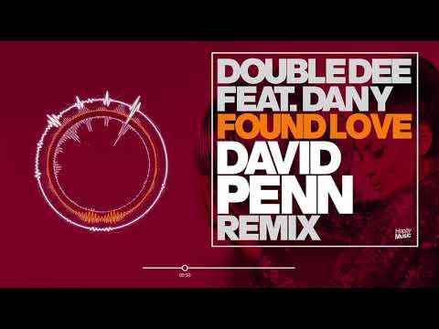Double Dee feat. Dany - Found Love (David Penn Radio Edit)