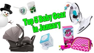 Top 5 Baby Gear in January