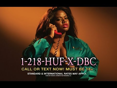 HUF HOTLINE // I DARE YOU TO CALL ME: 1-218-HUF-X-DBC - HUF WORLDWIDE