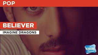 Believer : Imagine Dragons | Karaoke with Lyrics