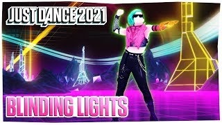 Just Dance 2021: Blinding Lights by The Weeknd | Official Track Gameplay [US]
