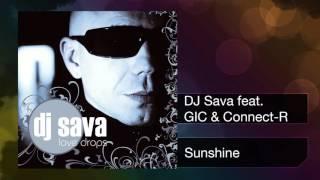 DJ Sava feat. GIC & Connect-R - Sunshine