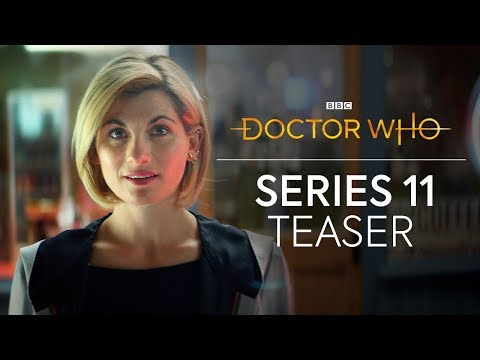 Doctor Who Season 11 (Teaser 'New Doctor Who, New Friends, New Adventures')
