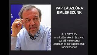 Pap Lászlóra emlékezünk