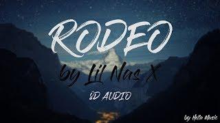 Lil Nas X   Rodeo | 8D AUDIO
