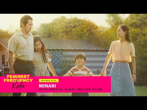 Talking about MINARI, the Golden Globes, and the Othering of Asian American families w/ Walter Chaw