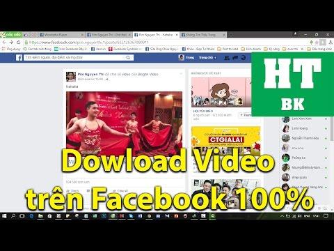 2 cách download video từ Facebook 100% thành công