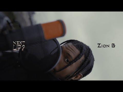 Zion B - Next Up? [S2.E25] | @MixtapeMadness