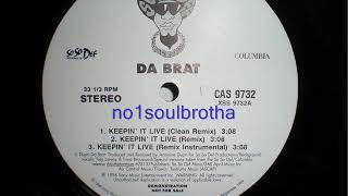 """Da Brat ft. Jermaine Dupri """"Keepin It Live"""" (So So Def Remix) (90's R&B)"""