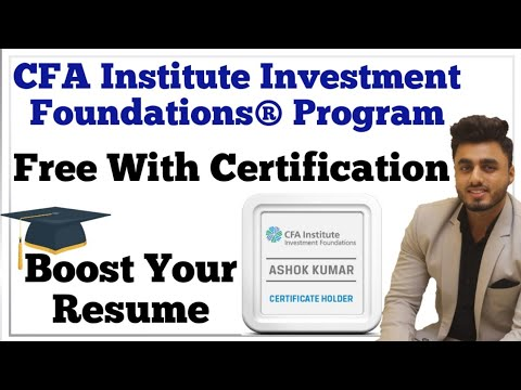 Part 1: CFA Institute Investment Foundation® Program | Free Program With Certification