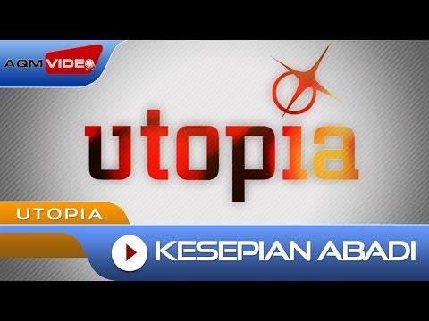 Utopia - Kesepian Abadi | Official Video