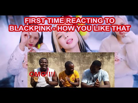 COMEDIANS REACT TO BLACKPINK HOW YOU LIKE THAT VIDEO | FIRST TIME REACTION KPOP #HYTL #BTS