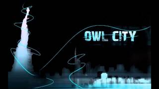 OWL CITY - When Will I See You Again? (Accapella Extended Version)