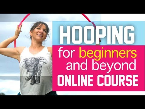 Learn to Hula Hoop - Hula Hooping Classes Online Course for ...