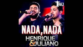 Henrique & Juliano - Nada, Nada