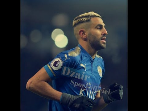 riyad mahrez-best of skills 2018