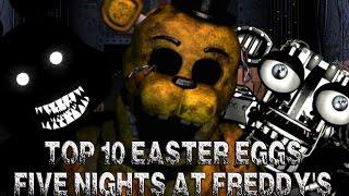 TOP 10 EASTER EGGS DE LA SAGA FIVE NIGHTS AT FREDDY'S (FNAF 1,2,3 Y 4)