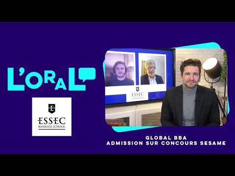 L'oral : Bachelor Essec concours Sésame