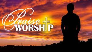 Best Morning Worship Songs 2020 - Nonstop Beautiful Morning Worship Songs - Top Worship Praise 2020