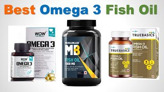 Top 5 Best Omega 3 Fish Oil with Price | Fish Oil Supplement in India (Omega 3 Capsules)
