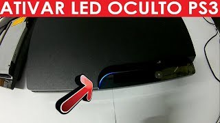 COMO ATIVAR O LED OCULTO DO PS3 !
