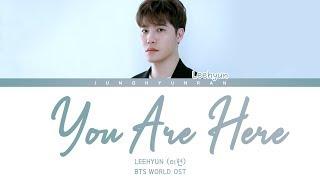 LeeHyun (이현)   YOU ARE HERE (BTS WORLD OST) 「HanRomEng Lyrics」