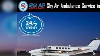 Call Sky Air Ambulance in Indore to Get Air Ambulance Any-time