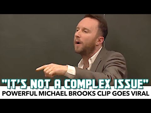 Powerful Michael Brooks Clip Goes Viral
