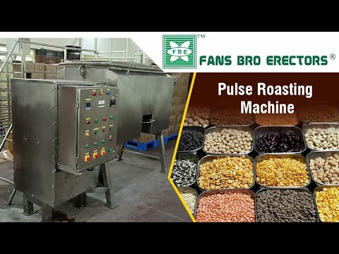 Fansbro Pulses Roasting Machine