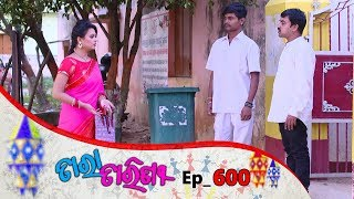 Tara Tarini | Full Ep 600 | 9th Oct 2019 | Odia Serial – TarangTV