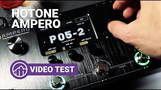 HOTONE Ampero Amp Modeler/Effects Processor   Video review