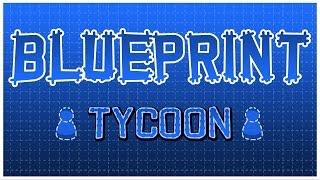 videó Blueprint Tycoon